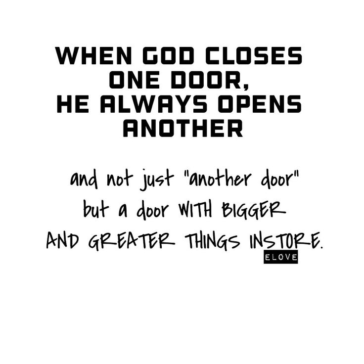 God ... the great door opener.