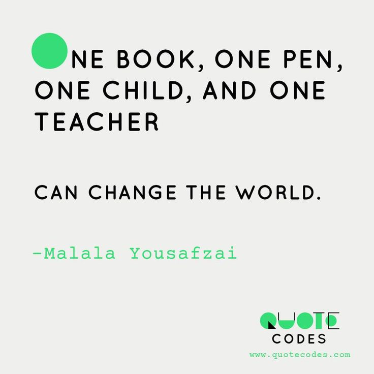 One book one pen one child and one teacher can change the world - Malala Yousafzai #QuotesPorn #quote #quotes #leadership #inspiration #life #love #motivation #quoteoftheday #success #wisdom #image