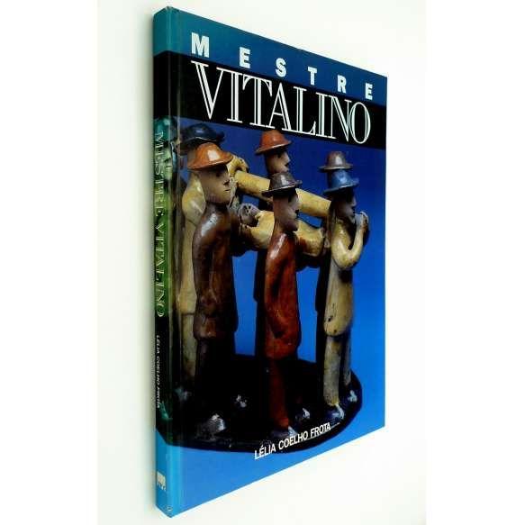 MESTRE VITALINO - Livro editado no final da década de 1980 sobre a vida e obra do artista. Ricamente ilustrado. ff<br /> 960g; 29x22 cm; 143 págs.; capa dura; português e inglês<br />