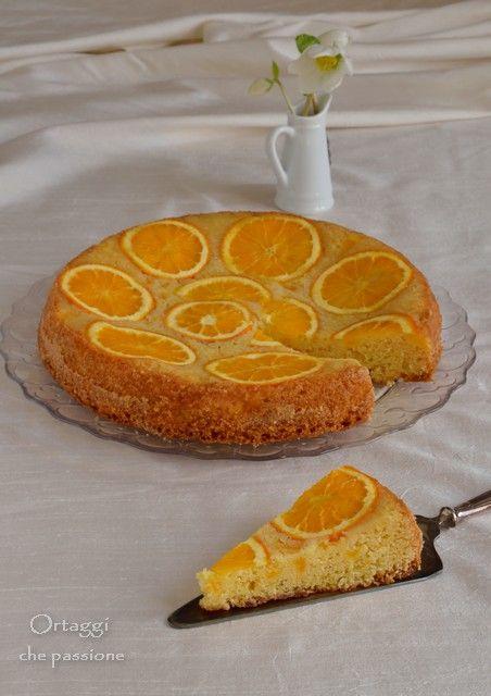 Torta rovesciata all arancia, Ortaggi che passione by Sara Grissino - upside-down cake to orange