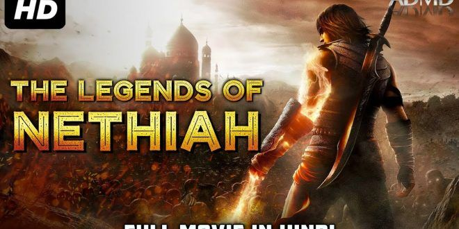 The Legends Of Nethiah Latest Hollywood movie in Hindi