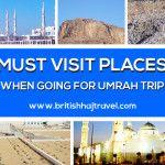 Must Visit Places When going for Umrah Trip #Historicalsite #Islam #Makkah  http://www.britishhajtravel.com/