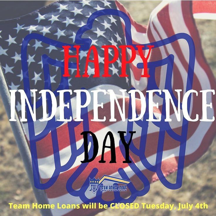 Team Home Loans will be closed in honor of Independence Day! Today commemorates the signing of the Declaration of Independence on July 4 1776. Americans take this day to celebrate all that is American remembering the great sacrifices of our forefathers as they fought and won our independence from Great Britain. #independenceday #loans #mortgage #teamhomeloans #sandiego #fundit