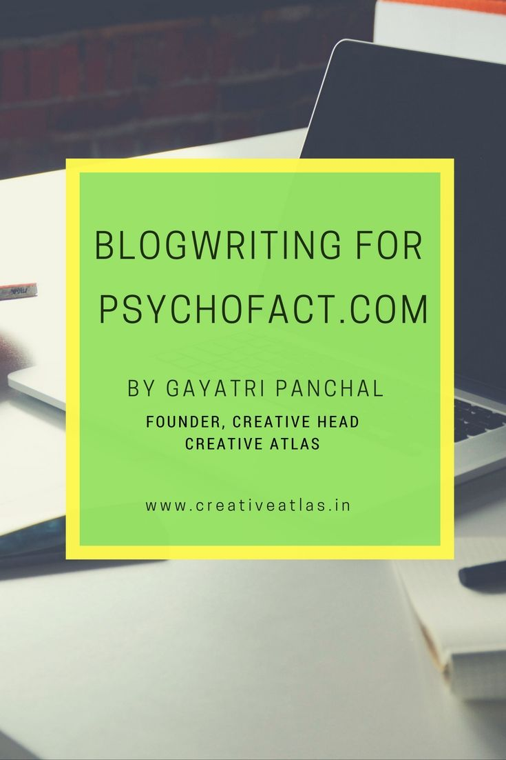 Psychology Blog   Psychology facts   Blog writing for psychofact.com   Written by Gayatri - Creative head at Creative Atlas   Email us at <info@creativeatlas.in> to hire our services for Blog writing   Copywriting services   Blog writer   SEO copywriting services   Psychology blog writing   SEO writing   Copywriting portfolio  