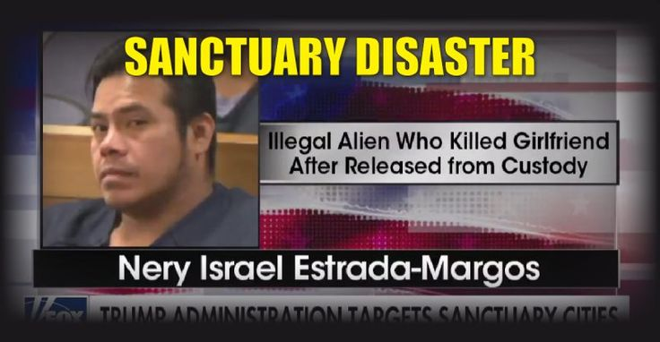 Illegal Kills Girlfriend After 'Sanctuary City' Refuses to Cooperate With ICE