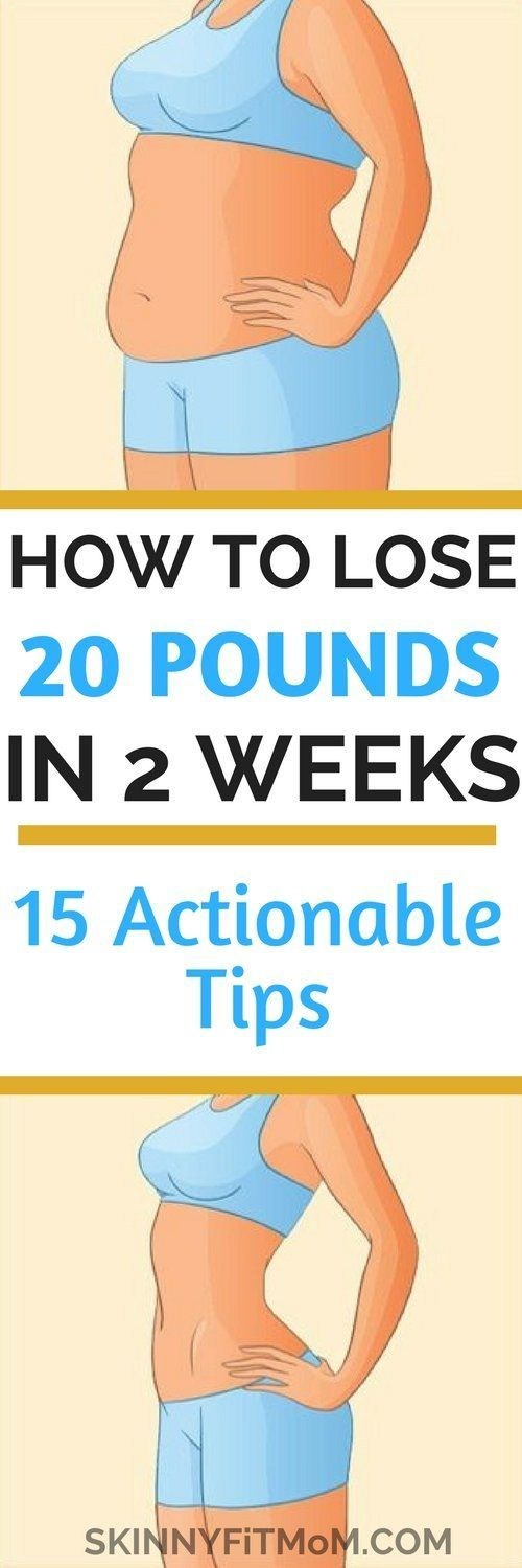 How to Lose 20 Pounds in 2 Weeks: 15 Actionable Tips