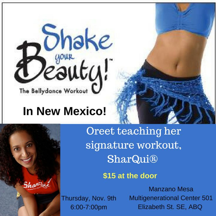 Oreet #teaching the #signature SharQui #class in #NewMexico #November 9th ! #bellydance #workout #dance #fitness #Danza #shake your #beauty