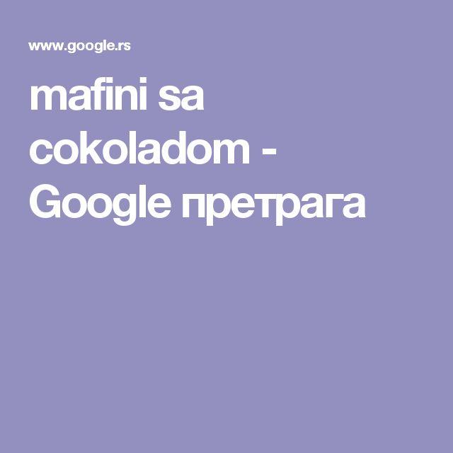 mafini sa cokoladom - Google претрага