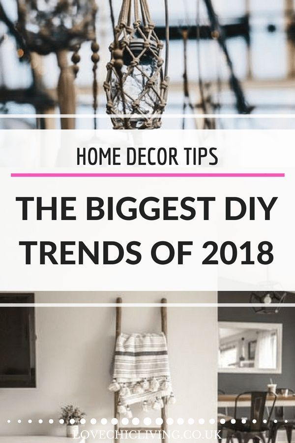 3127c339bc9 Looking for the biggest DIY trends of 2018  Well here they are  Which one  is your favourite  Could you be into macrame perhaps or wood burning  If  you don t ...