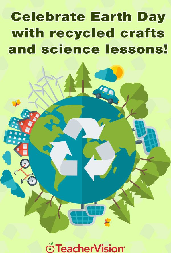 Make crafts from recycled materials to celebrate Earth Day! Get ideas here: https://www.teachervision.com/earth-day/teacher-resources/6612.html