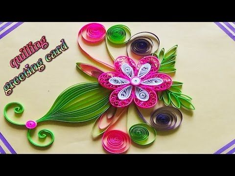 Top 22 ideas about Quilling – Happy Birthday Cards Youtube