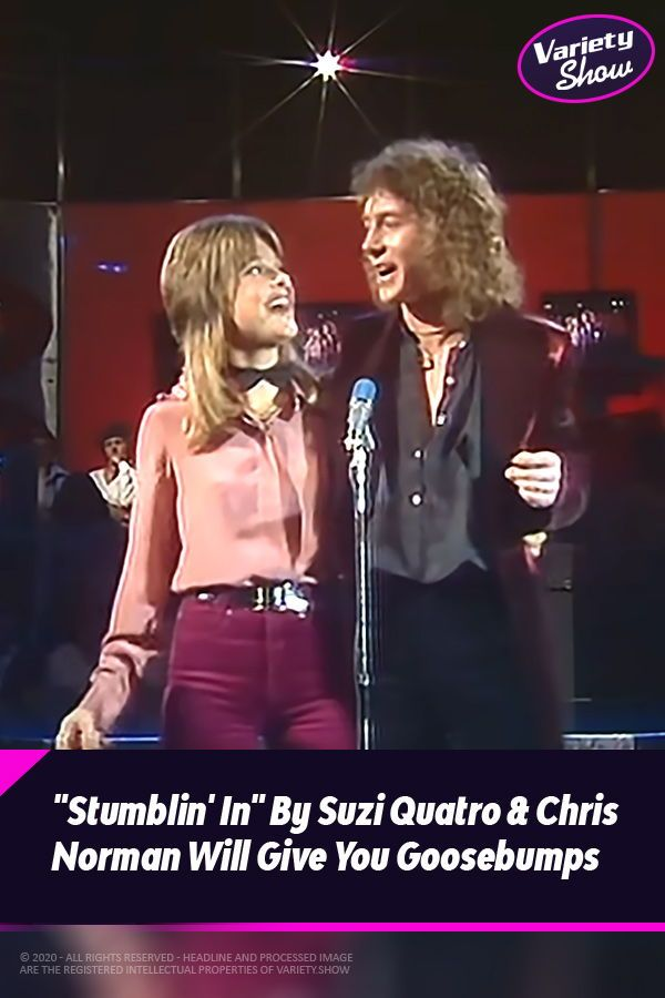 Stumblin In By Suzi Quatro Chris Norman Will Give You Goosebumps In 2020 Unforgettable Song Celebrities Greatest Songs