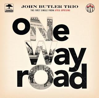 auspOp: JOHN BUTLER TRIO : One Way Road