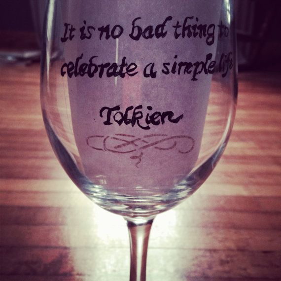 Lord Of The Rings Quote Wine Glass By SimplyGlassic On Etsy, $9.00