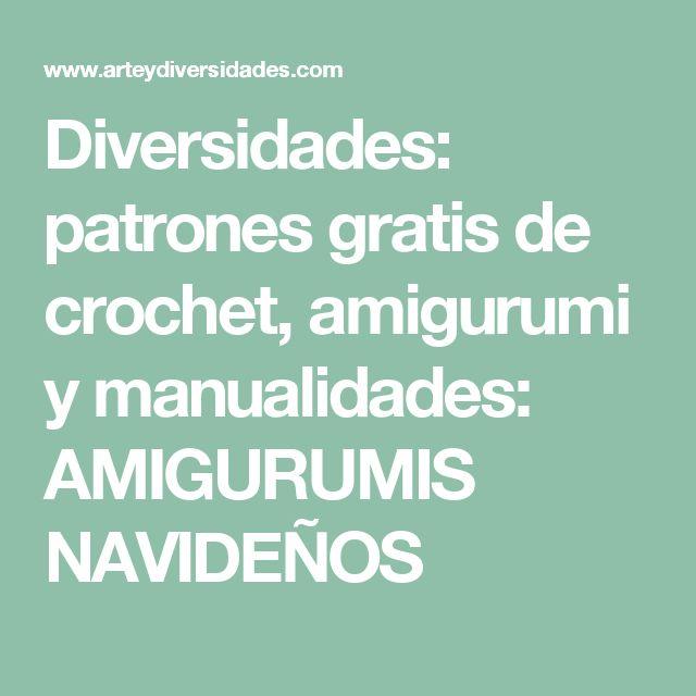 Diversidades: patrones gratis de crochet, amigurumi y manualidades: AMIGURUMIS NAVIDEÑOS