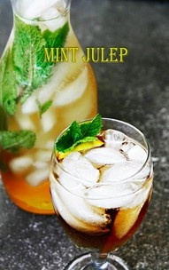 Mint Julep - official drink of the Kentucky Derby