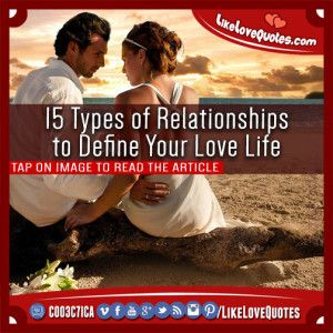 15 Types of Relationships to Define Your Love Life