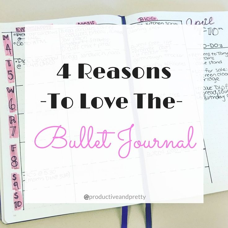 4 Reasons to love the bullet journal! Not sure if bujo is right for you? Here's why I love it and use it everyday!