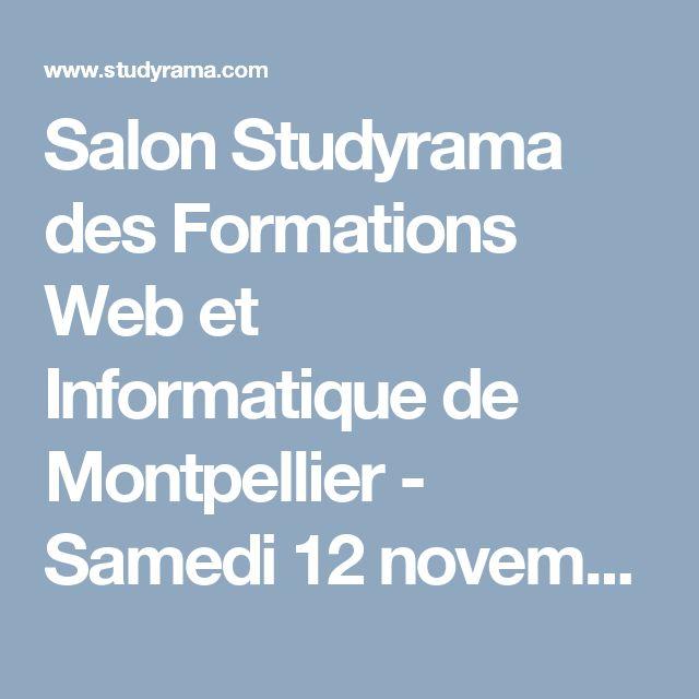 Salon Studyrama des Formations Web et Informatique de Montpellier - Samedi 12 novembre 2016