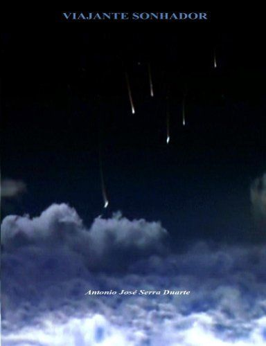 Viajante Sonhador (Portuguese Edition) by António Duarte, http://www.amazon.com/dp/B00GIAVIUC/ref=cm_sw_r_pi_dp_i8xFsb11AT8BQ