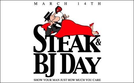 """man valentine day march 14 Mar 2015  March 14 is """"Steak and a BJ Day,"""" and it exists because, apparently, telling   Some men bemoaning INTERNATIONAL WOMEN'S DAY."""