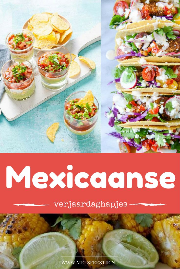 Mexicaanse verjaardagshapjes. Start je Mexicaanse feestje met een Margarita bar en koude corona's. En vergeet de nacho's niet. Verder meer originele Mexicaanse ideeën zoals frietjes van avocado met een krokante korst van Dorito's - Mels Feestje