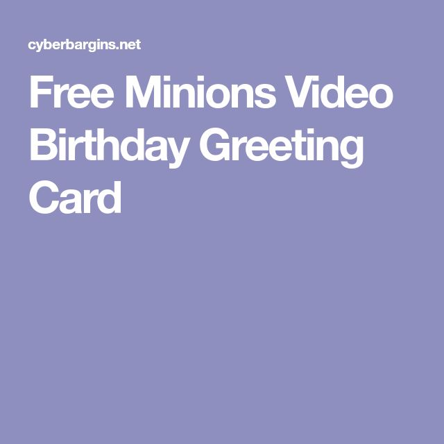 Free Minions Video Birthday Greeting Card