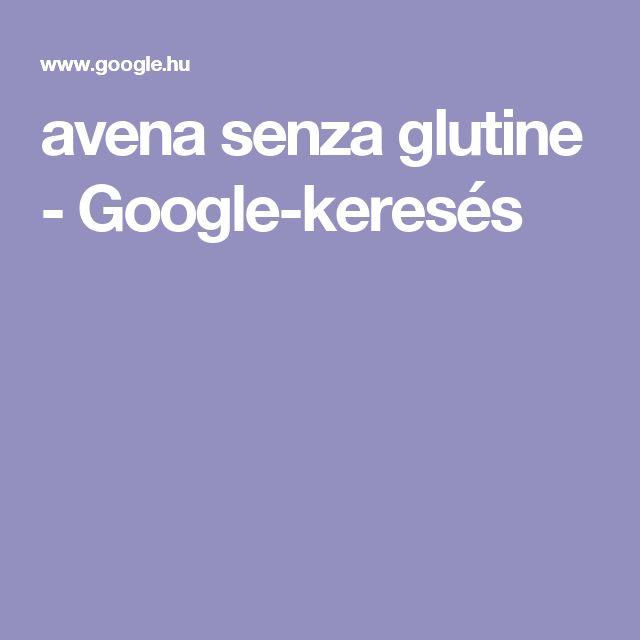 avena senza glutine - Google-keresés