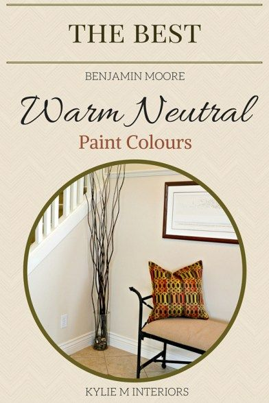 best neutral paint colors the 4 best benjamin warm neutral paint colours 31196