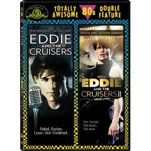 $11 Eddie and the Cruisers / Eddie and the Cruisers II: Eddie Lives! (Totally Awesome 80s Double Feature)