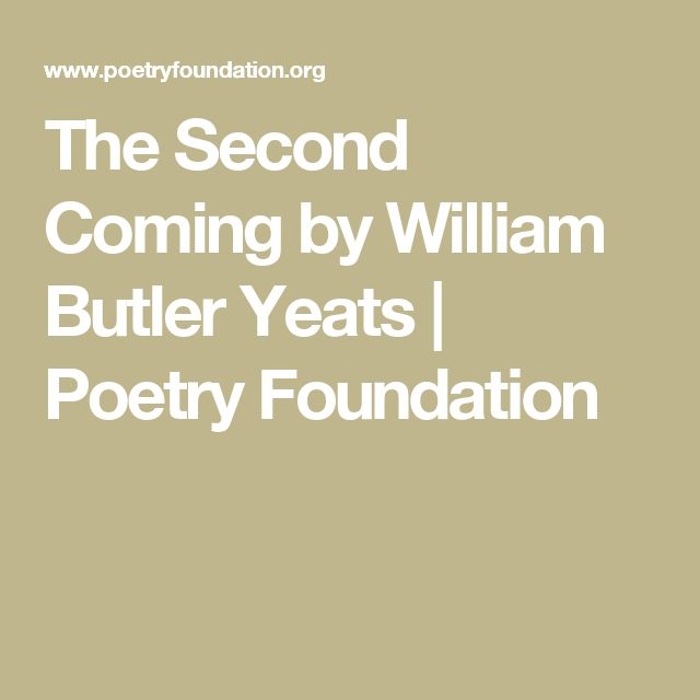 The Second Coming by William Butler Yeats | Poetry Foundation
