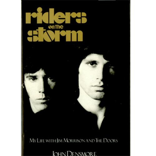 riders on the storm: J Densmore
