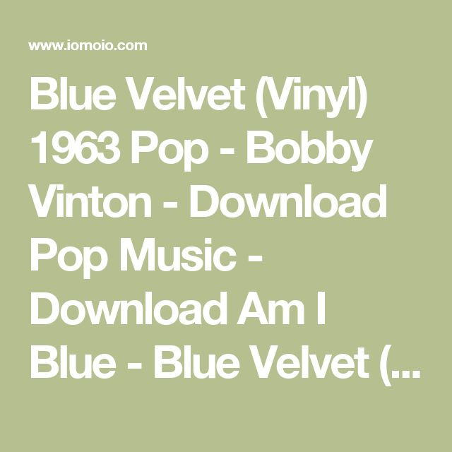 Blue Velvet (Vinyl) 1963 Pop - Bobby Vinton - Download Pop Music - Download Am I Blue - Blue Velvet (Vinyl)