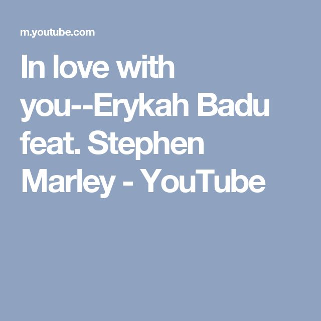 In love with you--Erykah Badu feat. Stephen Marley - YouTube