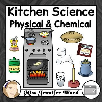 Kitchen Science - Physical and Chemical Changes Clip Art ...