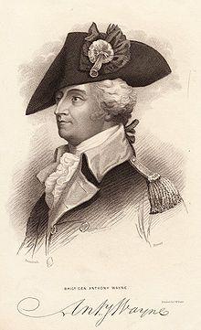 Anthony Wayne, the Anthoney Wayne Bridge was named for him.