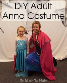 So Much To Make: DIY Adult Anna Costume. Make in a day with inexpensive…