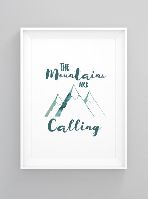 Mountains calling | print