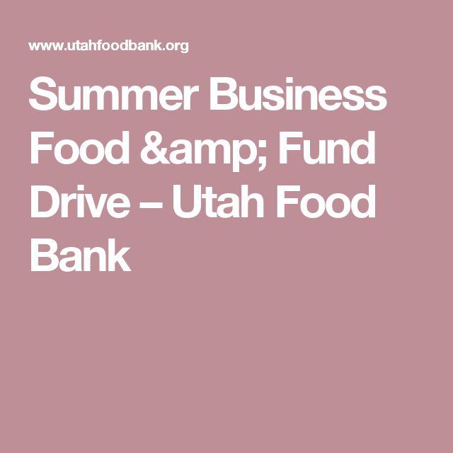 Summer Business Food & Fund Drive – Utah Food Bank