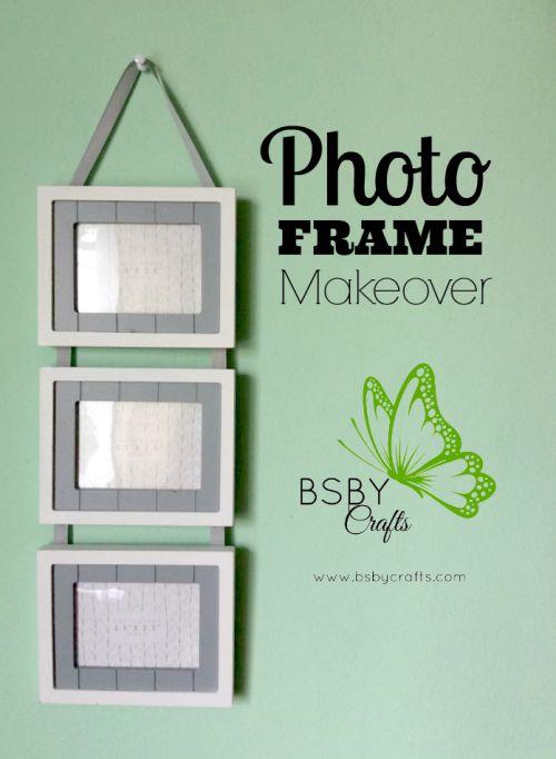 Photo Frame Makeover {#BSBYCrafts}
