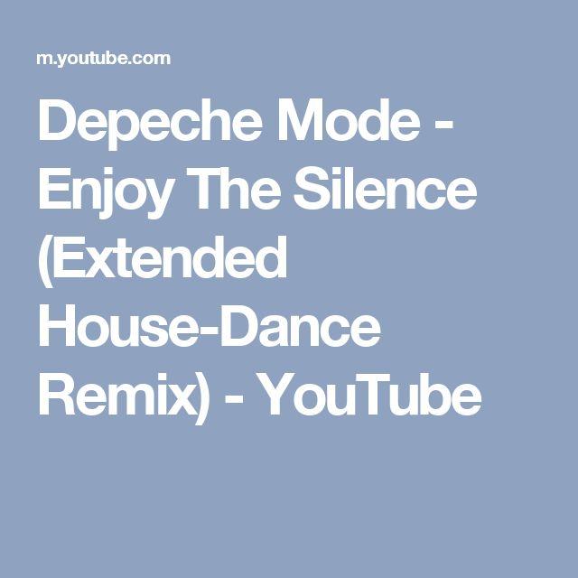 Depeche Mode - Enjoy The Silence (Extended House-Dance Remix) - YouTube