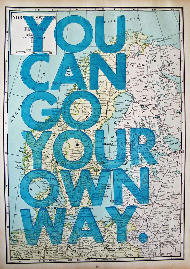 www.sixwordstoryeveryday.com You can go your own way. Writer/Designer: Amy Rice