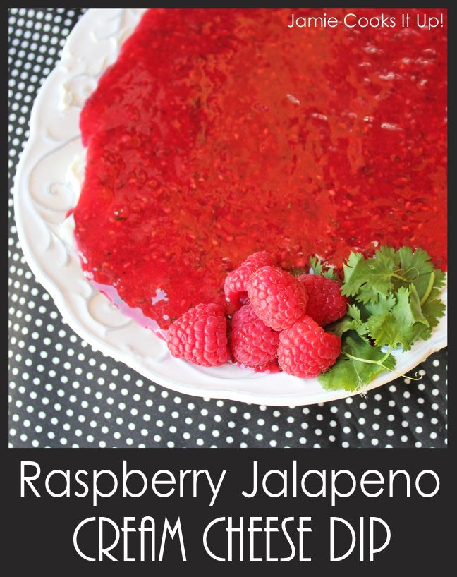Raspberry Jalapeno Cream Cheese Dip ~ Sweet raspberries blended with a few powerhouse ingredients, like cilantro, green onion, jalapeno, cumin…and sugar ~ a fabulous blend of sweet and spicy poured over the top of cool cream cheese!