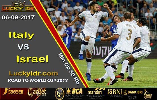 Prediksi Piala Dunia Italy vs Israel 06 September 2017 | Bola Tangkas Terbesar