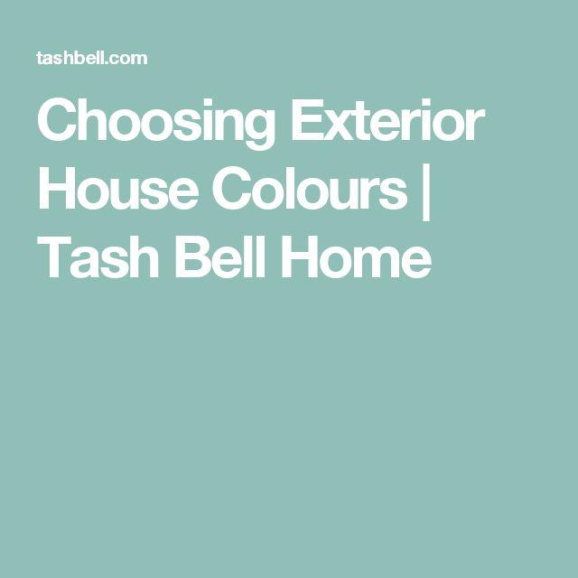 Choosing Exterior House Colours   Tash Bell Home