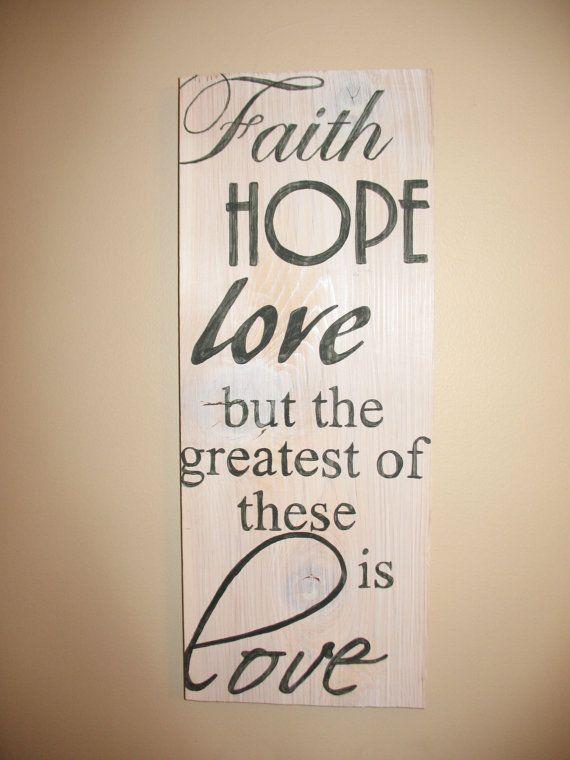105 best images about faith hope love on pinterest for Faith decor