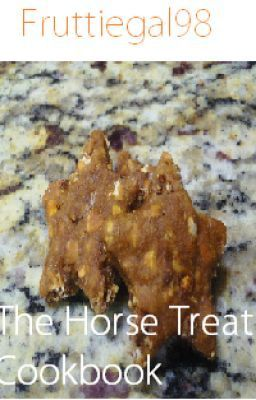 """The Horse Treat Cookbook - Sugar Free Carrot and Oat Chewies"" by Fruttiegal98 - ""Do you have horses with a sweet tooth, but hate buying expensive treats for them at the tack store? …"""