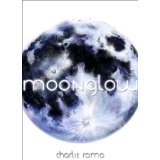 MOONGLOW (Kindle Edition)By Charlie Romo