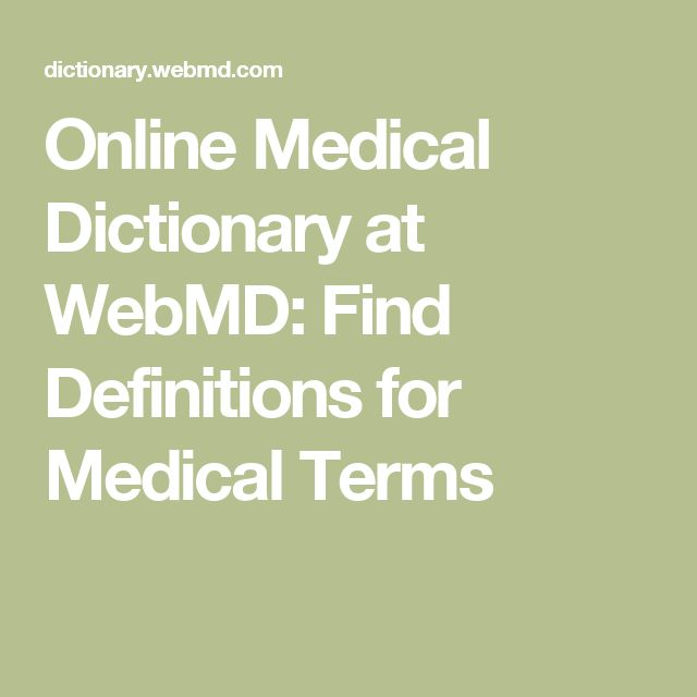 Online Medical Dictionary at WebMD: Find Definitions for Medical Terms