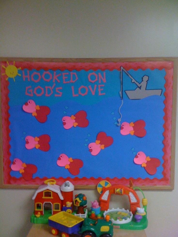 Valentines Bulletin Board~Hooked on God's Love!